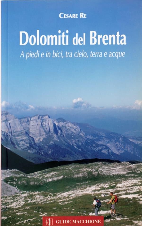 Dolomiti del Brenta Cesare Re
