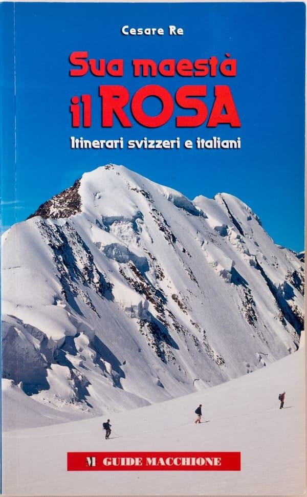 Monte Rosa, libro di Cesare Re