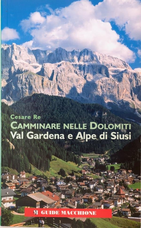 Val Gardena, libro di Cesare Re